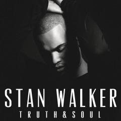 Truth & Soul - Stan Walker
