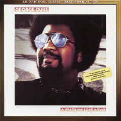 Brazilian Love Affair (Expanded Edition) - George Duke