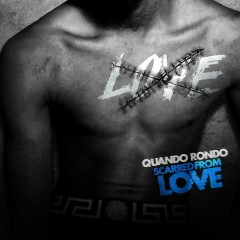 Scarred From Love (Single) - Quando Rondo