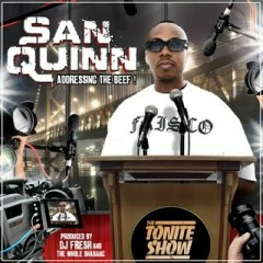 The Tonite Show with San Quinn: Addressing The Beef! - San Quinn, DJ.Fresh