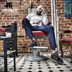 Shop Talk EP - Jag