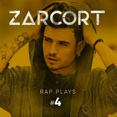 Rap Plays #4 - Zarcort
