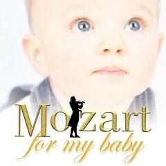 Mozart for my Baby - Various Artists