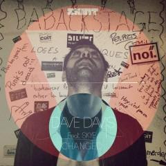Changed (feat. Skye) - Dave Davis, Skye