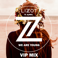 We Are Young (VIP MIX)