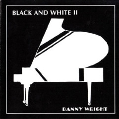 Black And White II - Danny Wright