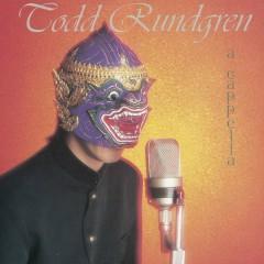 A Capella - Todd Rundgren