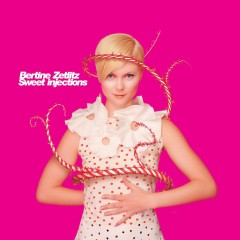 Sweet Injections - Bertine Zetlitz