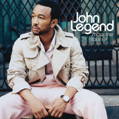 Show Me Tour EP - John Legend