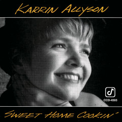 Sweet Home Cookin' - Karrin Allyson