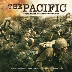 The Pacific (Music From the HBO Miniseries) - Hans Zimmer, Geoff Zanelli, Blake Neely