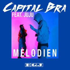 Melodien (Single) - Capital Bra