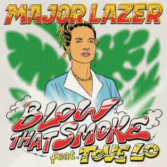 Blow That Smoke (Single) - Major Lazer