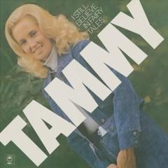I Still Believe in Fairy Tales - Tammy Wynette
