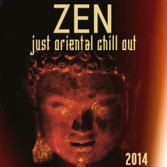 Zen (Just Oriental Chill out 2014) - Various Artists