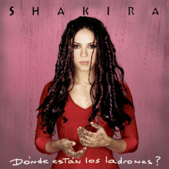 Donde Estan Los Ladrones - Shakira