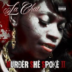 Murder She Spoke II - La Chat