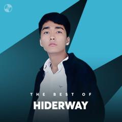 Những Bài Hát Hay Nhất Của Hiderway - Hiderway