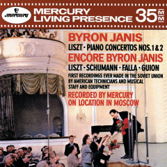 Liszt: Piano Concertos Nos. 1 & 2; Encores - Byron Janis, Moscow Philharmonic Symphony Orchestra, Gennadi Rozhdestvensky, Moscow Radio Symphony Orchestra, Kirill Kondrashin