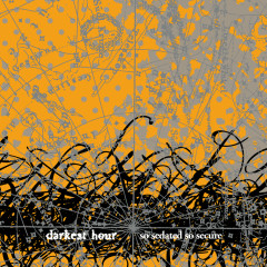 So Sedated, So Secure (Bonus Version) - Darkest Hour