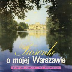 Piosenki o mojej Warszawie - Various Artists