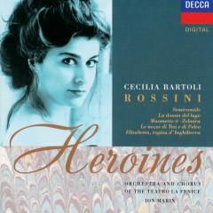 Rossini Heroines - Cecilia Bartoli, Chorus Del Gran Teatro La Fenice, Orchestra Del Gran Teatro La Fenice, Ion Marin