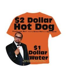 $2 Dollar Hot Dog $1 Dollar Water