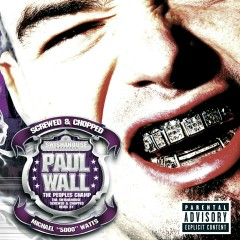 The People's Champ (Explicit Screwed and Chopped) - Paul Wall