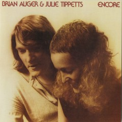 Encore - Brian Auger, Julie Tippetts