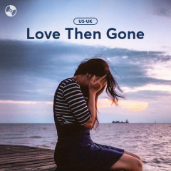 Love Then Gone