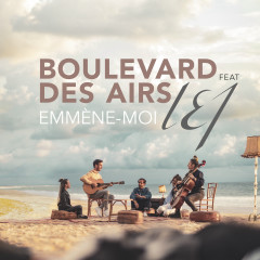 Emmène-moi - Boulevard des Airs, L.E.J