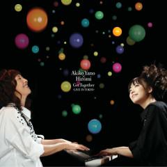 Get Together - Live in Tokyo - Akiko Yano, Hiromi