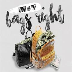 Bags Right - Ar'mon & Trey