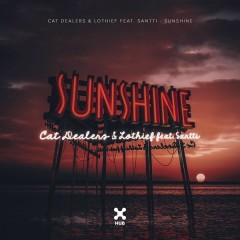 Sunshine - Cat Dealers,LOthief,Santti