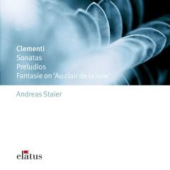 Clementi : Sonatas, Preludios & Fantasie  -  Elatus - Andreas Staier
