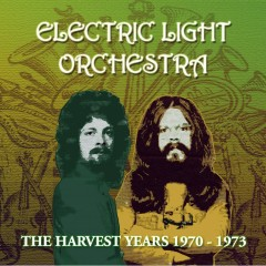 The Harvest Years 1970-1973 - Electric Light Orchestra