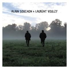 Alain Souchon & Laurent Voulzy - Les maquettes des chansons - Alain Souchon, Laurent Voulzy