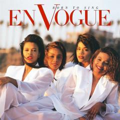 Born to Sing (2020 Remaster) - En Vogue