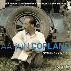 Copland: Symphony No. 3 - San Francisco Symphony, Michael Tilson Thomas