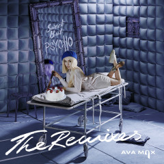 Sweet but Psycho (The Remixes) - Ava Max