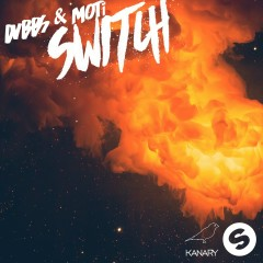 Switch - DVBBS, MOTi
