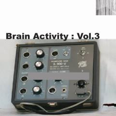 Brain Activity: Vol. 3 - Various Artists
