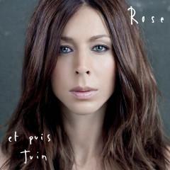 Et puis juin - Rose