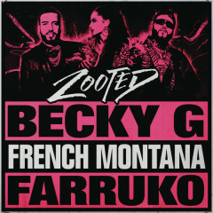 Zooted (Single) - Becky G
