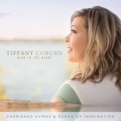 Near to the Heart: Cherished Hymns & Songs of Inspiration - Tiffany Coburn