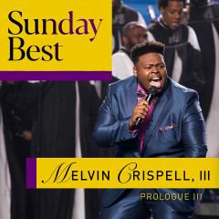 Prologue III - EP - Melvin Crispell, III