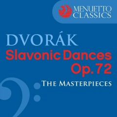 Dvorák: Slavonic Dances, Op. 72 (The Masterpieces) - Bamberg Symphony Orchestra, Antal Doráti