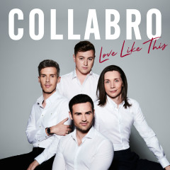 Love Like This - Collabro