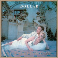 We Walked In Love (The Arista Singles Collection) - Dollar