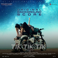 Tik Tik Tik (Original Background Score)